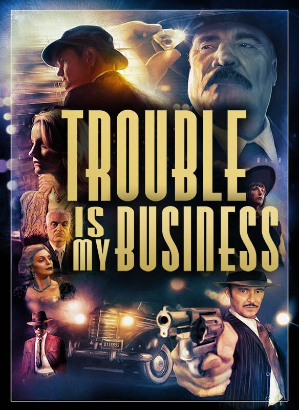 1POSTER-Trouble-is-My-Business_Poster.SMALLfile_preview