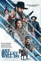ANY-BULLET-WILL-DO-POSTER-KEY-ART